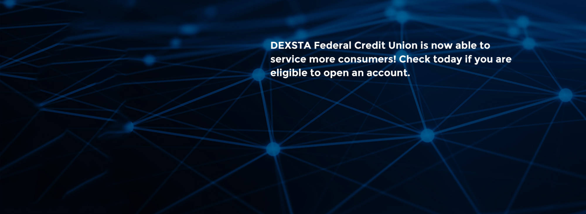 DEXSTA is <br> Branching Out